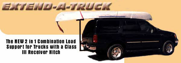 extend a truck, extendatruck, extend-a-truck,load support, trucks, truck extension, truck bed extension, canoe carrier, hitch accessories, truck rack, kayak carrier, roof rack, canoe rack, truck bed extender, ladder rack, lumber support, tailgate extender, lumber carrier, yakima, thule